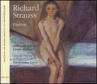 Richard Strauss: Elektra - Dalia Schaechter (mezzo-soprano); Daniel Galvez-Vallejo (tenor); Hanna Schaer (soprano); Hildegard Behrens (soprano);...