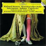 Richard Strauss: Rosenkavalier-Suite; Intermezzo; Salome; Capriccio