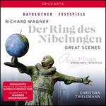 Richard Wagner: Der Ring des Nibelungen - Great Scenes