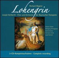 Richard Wagner: Lohengrin - Alfons Herwig (baritone); Astrid Varnay (mezzo-soprano); Eleanor Steber (soprano); Gerhard Stolze (tenor);...