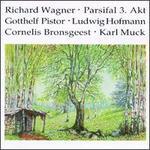 Richard Wagner: Parsifal, Act 3