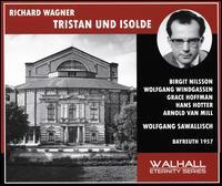 Richard Wagner: Tristan und Isolde (Bayreuth, 1957) - Arnold van Mill (vocals); Birgit Nilsson (vocals); Fritz Uhl (vocals); Grace Hoffmann (vocals); Hans Hotter (vocals);...
