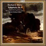 Richard Wetz: Symphony No. 3