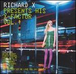 Richard X Presents His X-Factor, Vol. 1