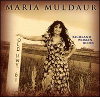 Richland Woman Blues - Maria Muldaur