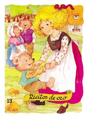 Ricitos de Oro - Ruiz, Margarita (Illustrator), and Capellades, Enriqueta (Adapted by)