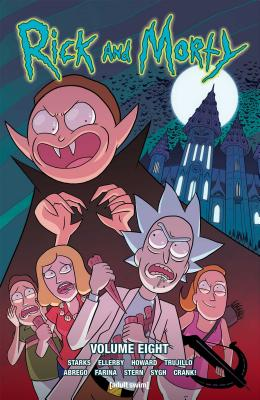 Rick and Morty Vol. 8 - Starks, Kyle, and Howard, Tini, and Trujillo, Josh