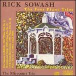Rick Sowash: The Four Piano Trios