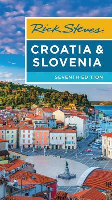 Rick Steves Croatia & Slovenia - Steves, Rick, and Hewitt, Cameron