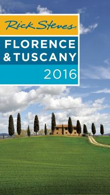 Rick Steves Florence & Tuscany - Steves, Rick