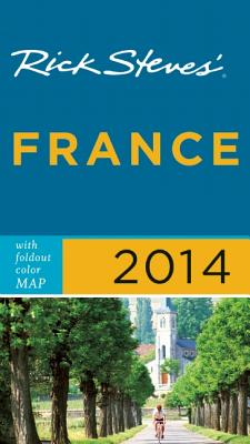 Rick Steves' France - Steves, Rick, and Smith, Steve