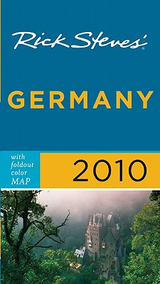 Rick Steves' Germany - Steves, Rick