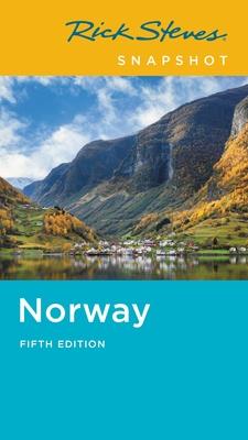 Rick Steves Snapshot Norway - Steves, Rick