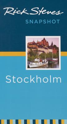 Rick Steves Snapshot Stockholm - Steves, Rick