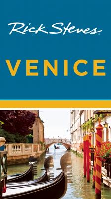 Rick Steves Venice - Steves, Rick, and Openshaw, Gene