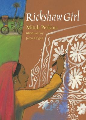 Rickshaw Girl - Perkins, Mitali