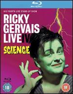 Ricky Gervais: Live IV - Science
