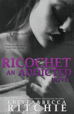 Ricochet - Ritchie, Krista, and Ritchie, Becca