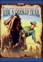 Ride a Crooked Trail - Jesse Hibbs