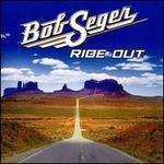 Ride Out - Bob Seger