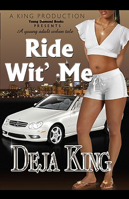 Ride Wit' Me - King, Deja