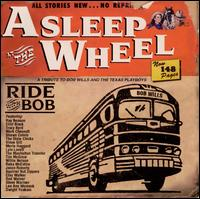 Ride with Bob - Asleep at the Wheel