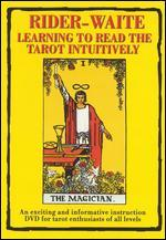 Rider-Waite: Learning to Read the Tarot Intuitively