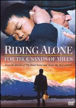 Riding Alone for Thousands of Miles - Zhang Yimou