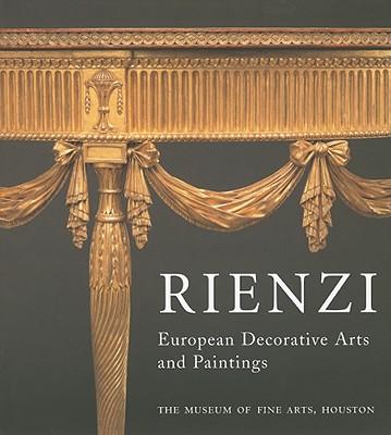 Rienzi: European Decorative Arts and Paintings - Howe, Katherine S