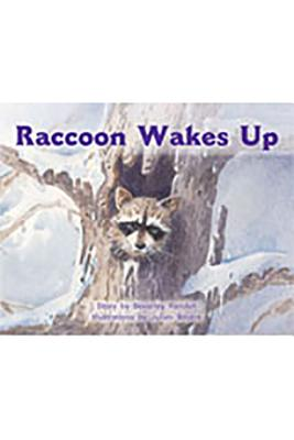 Rigby PM Stars: Individual Student Edition Red (Levels 3-5) Raccoon Wakes Up - Various, and Randell, and Rigby (Prepared for publication by)