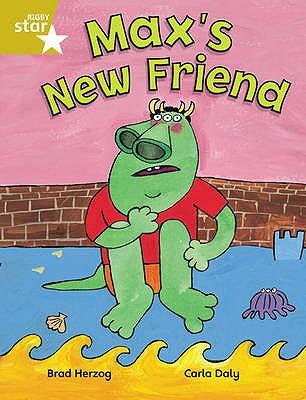 Rigby Star Independent Gold Reader 2: Max's New Friend - Herzog, Brad