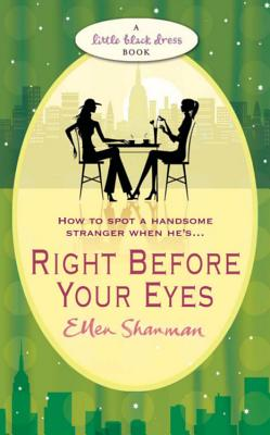 Right Before Your Eyes - Shanman, Ellen