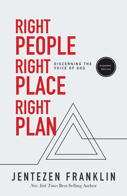 Right People, Right Place, Right Plan: Discerning the Voice of God - Franklin, Jentezen