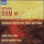 Rihm: Complete Works for Violin & Piano