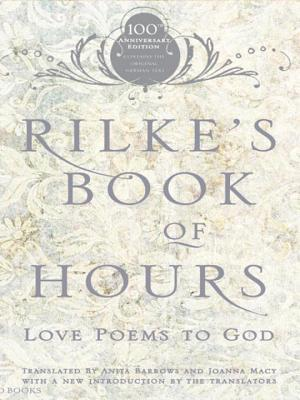 Rilke's Book of Hours: Love Poems to God - Barrows, Anita