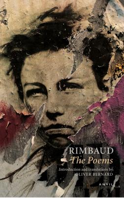 Rimbaud: The Poems - Rimbaud, Arthur, and Bernard, Oliver (Translated by)
