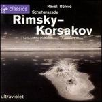 Rimsky-Korsakov: Scheherazade; Ravel: Boléro