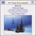 Rinck: Works for Organ