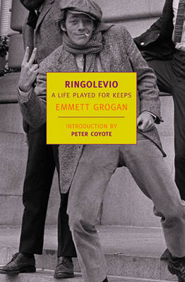 Ringolevio: A Life Played for Keeps - Grogan, Emmett