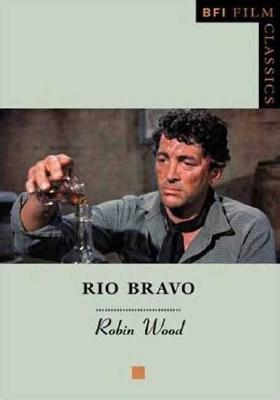 Rio Bravo - Wood, Robin