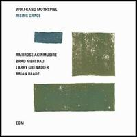 Rising Grace - Wolfgang Muthspiel