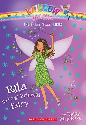 Rita the Frog Princess Fairy (the Fairy Tale Fairies #4) - Meadows, Daisy