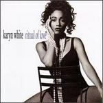 Ritual of Love - Karyn White