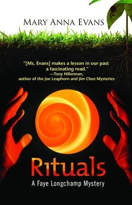 Rituals: A Faye Longchamp Mystery - Evans, Mary Anna