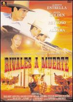 Rivales A Muerte - Enrique Murillo