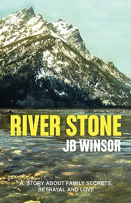 River Stone - Winsor, Jb