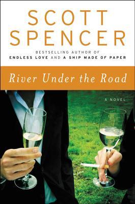 River Under the Road - Spencer, Scott