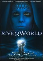 Riverworld - Stuart Gillard