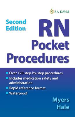 RN Pocket Procedures - Myers, Ehren, RN, and Hale, Allison, Msn, Ba, RN