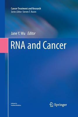 RNA and Cancer - Wu, Jane Y. (Editor)